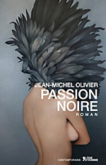 Jean-Michel Olivier - Passion Noire
