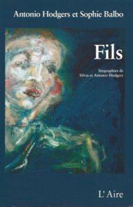 """Antonio Hodgers - """"Fils"""" (livre)"""