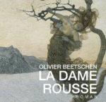 """Olivier Beetschen - """"La Dame Rousse"""" (livre)"""