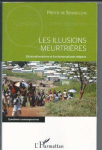 """Pierre de Senarclens - """"Les illusions meurtrières"""" (livre)"""