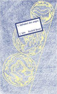 "Xochitl Borel - ""L'alphabet des anges"""