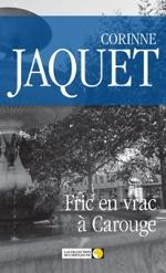 Corinne Jaquet - Fric en vrac à Carouge