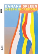 Joseph Incardona - Banana spleen