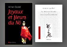 "Armen Godel - ""Joyaux et Fleurs du Nô"" et ""La Maison Kizuki"""