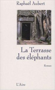 """Raphaël Aubert - """"La Terrasse des éléphants"""" (livre)"""